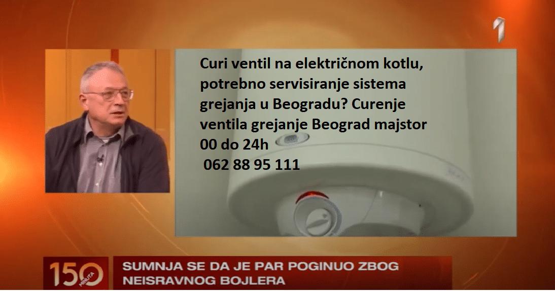 Curenje ventila grejanje Beograd majstor 00 do 24h